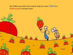 Tom & die Erdbeermaus