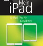 Cover-Mein-iPad-iOS7-9783954311392_1400px.225x225-75