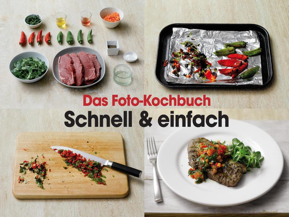 Das Foto-Kochbuch schnell und einfach
