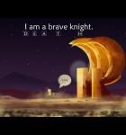 I Am A Brave Knight 1
