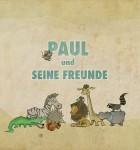 Paul und seine Freunde 1