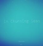 In Churning Seas 1