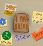 I Am Bread 1
