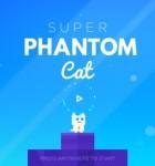 Super Phantom Cat 1